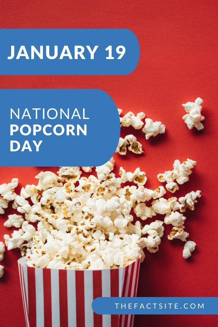 National Popcorn Day | January 19