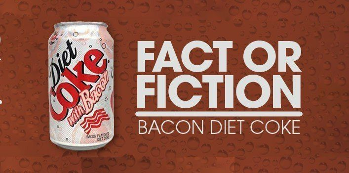 Diet Coke With Bacon!