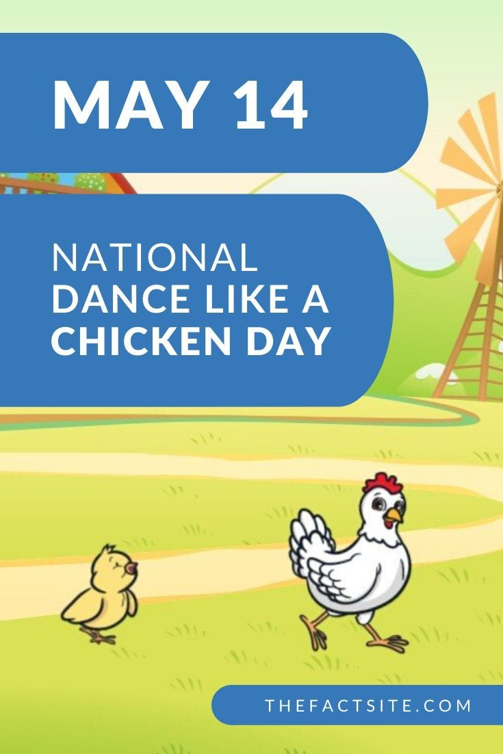 National Dance Like A Chicken Day | May 14