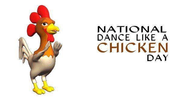 Dance Like A Chicken Day