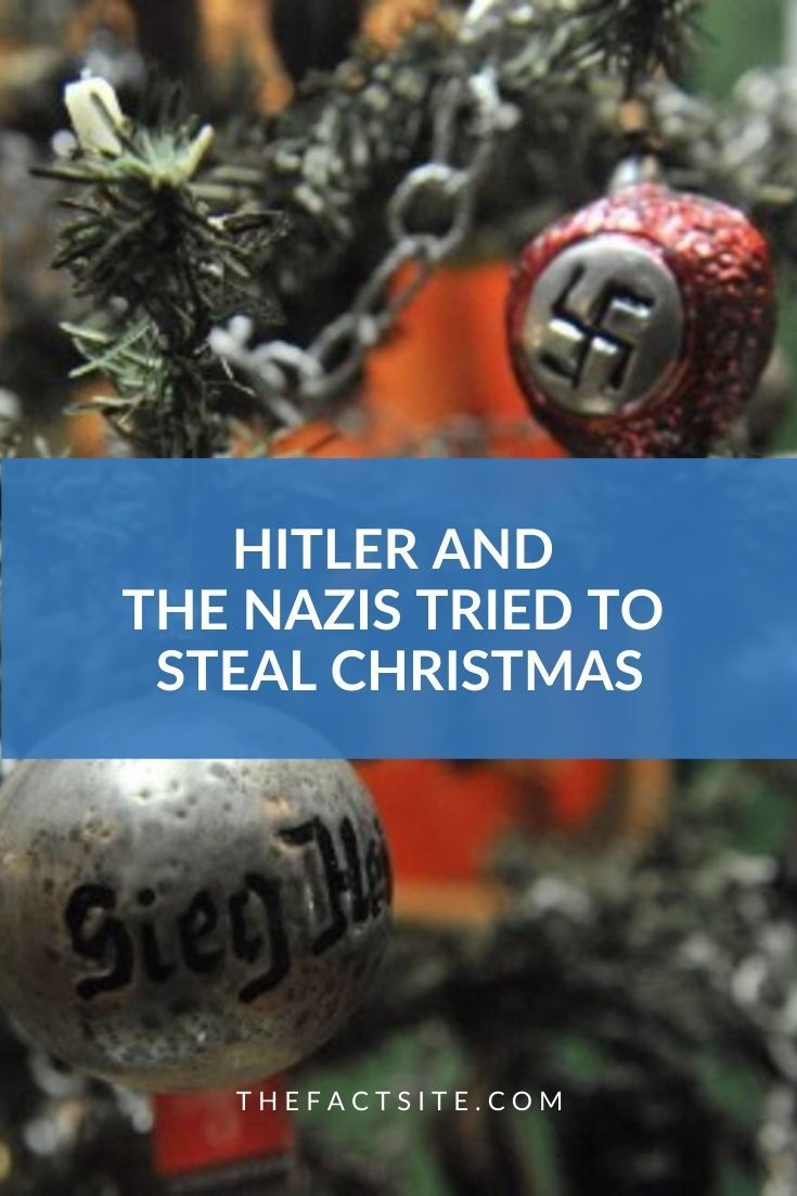 Hitler And The Nazis Tried To Steal Christmas