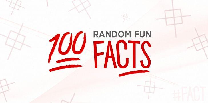 Top  Random Fun Facts Everyone Should Know