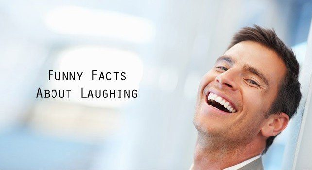 Facts About Laughing