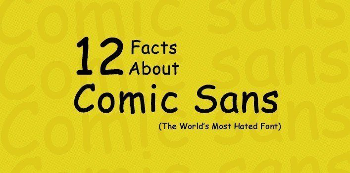 Comic Sans Font Facts