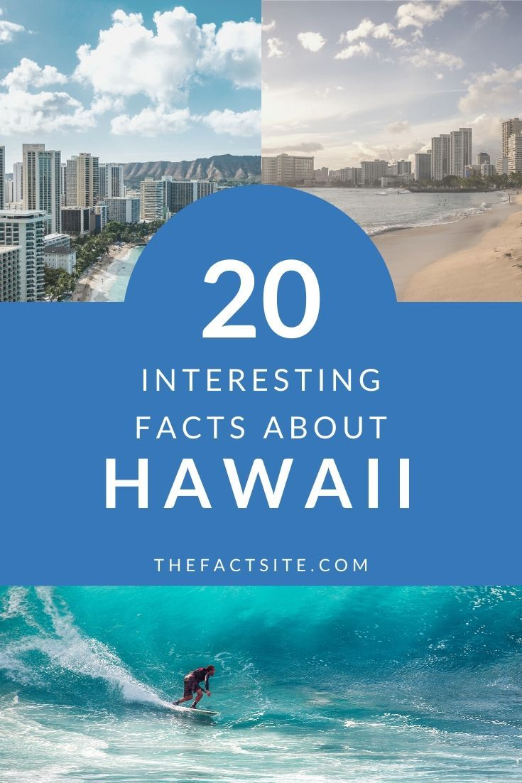 20 Interesting Facts About Hawaii