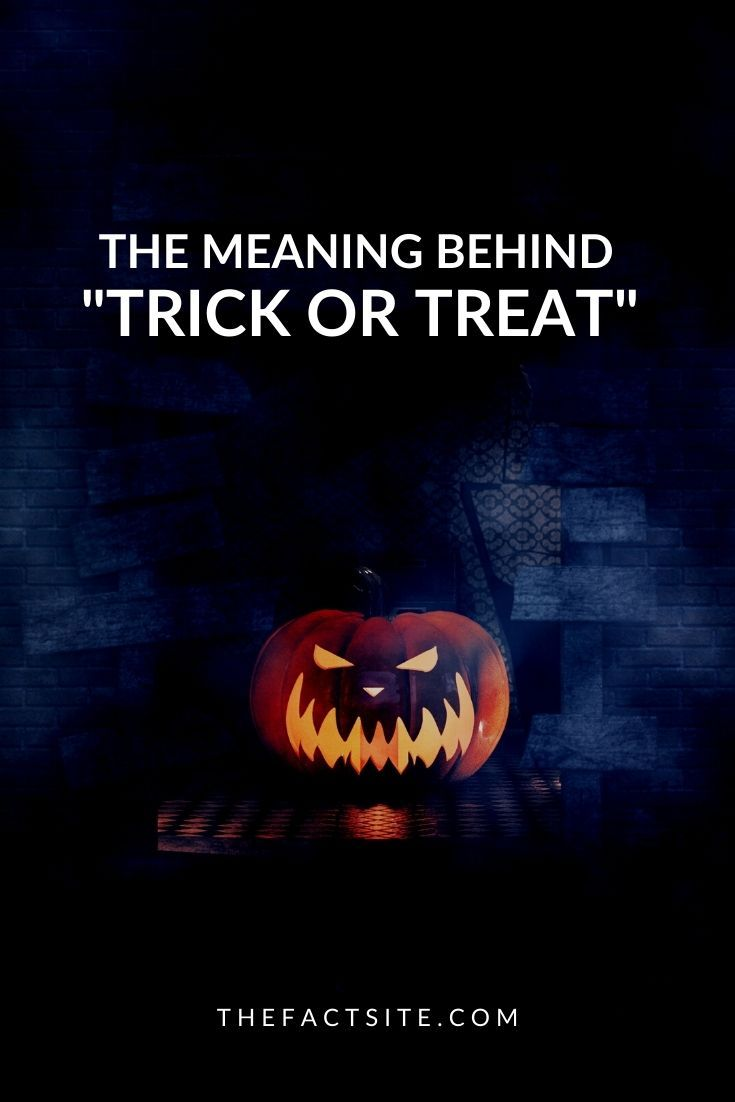 """The Meaning Behind """"Trick or Treat"""""""