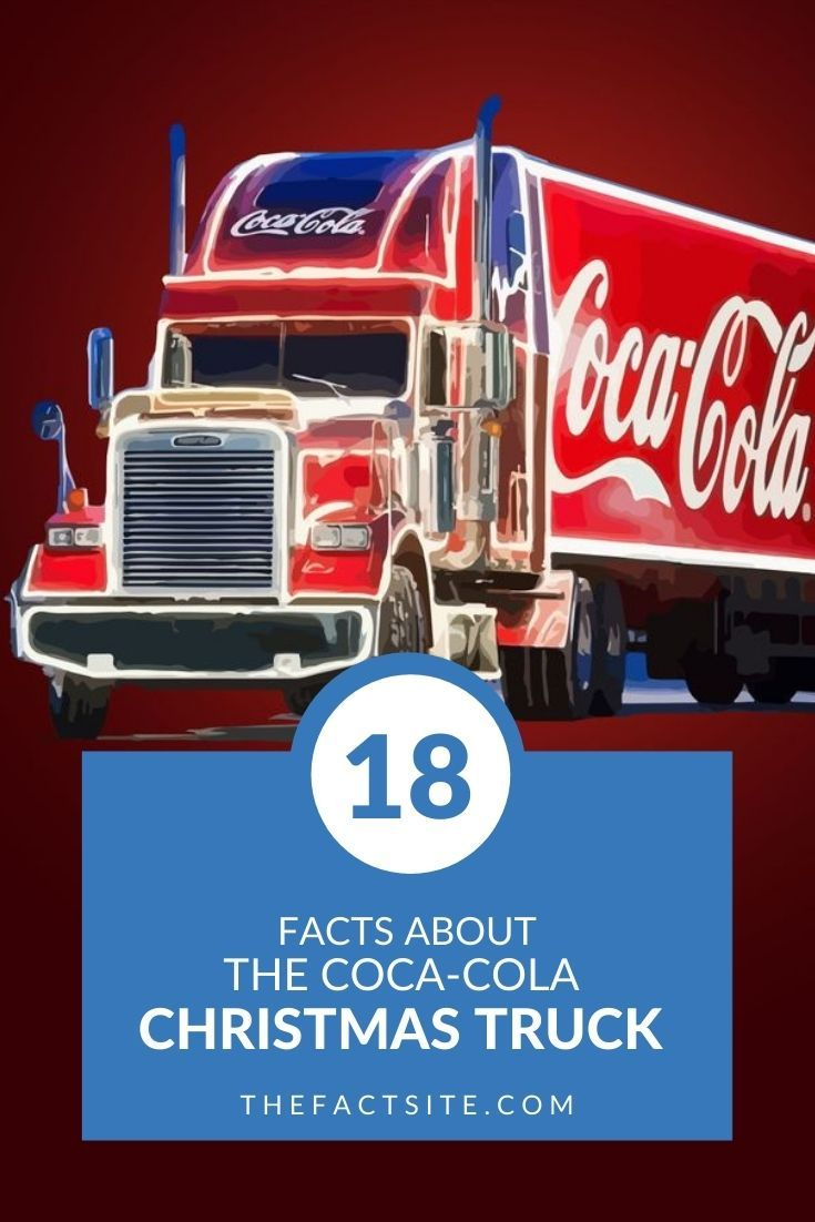 18 Facts About the Coca-Cola Christmas Truck