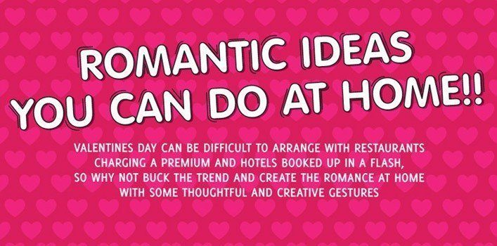 Romantic Ideas You Can Do At Home