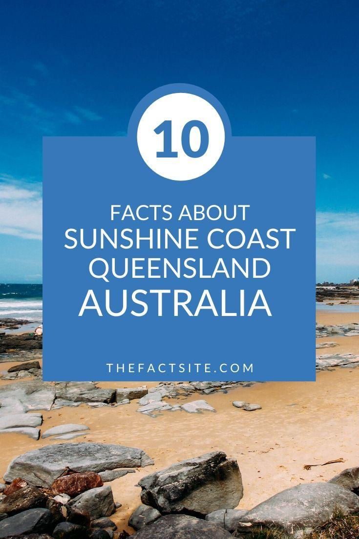 10 Facts About Sunshine Coast, Queensland, Australia