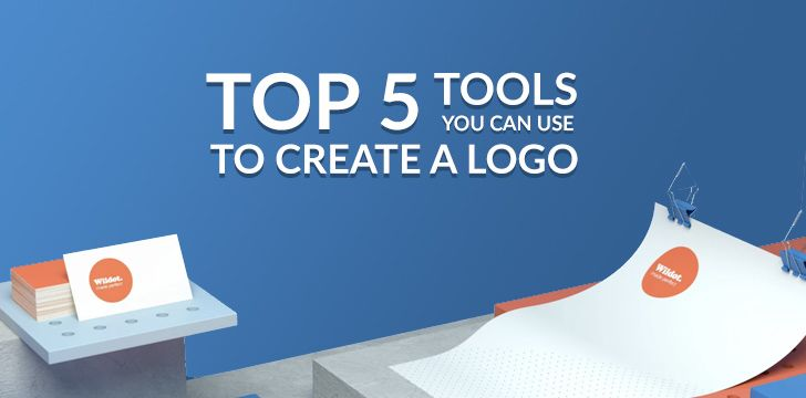 Top 5 Tools You Can Use To Create A Logo