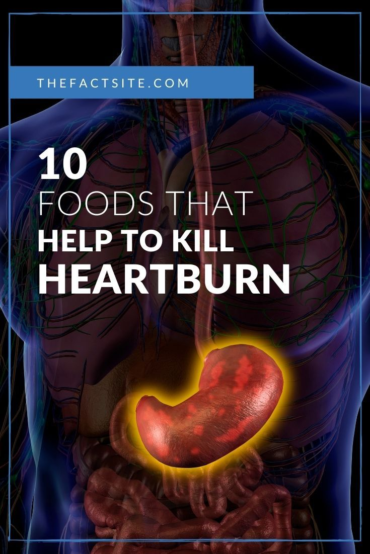 10 Foods That Help To Kill Heartburn