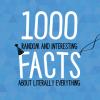 1000 Interesting & Random Facts