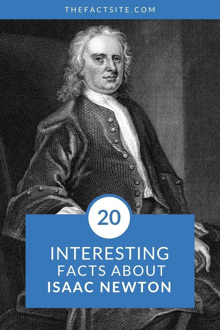 20 Interesting Facts About Isaac Newton