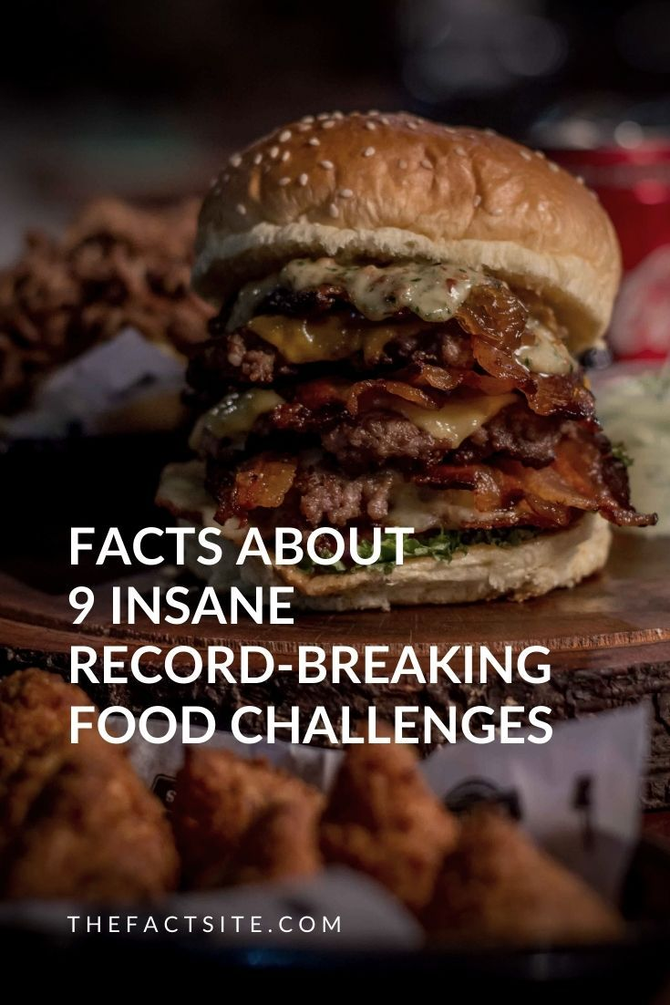 Facts About 9 Insane Record-Breaking Food Challenges