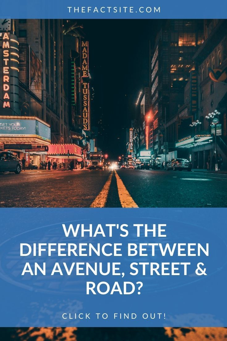 What's The Difference Between an Avenue, Street & Road?