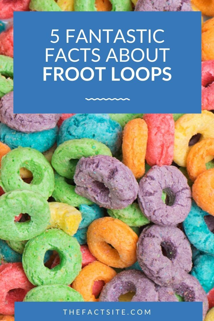 5 Fantastic Facts About Froot Loops