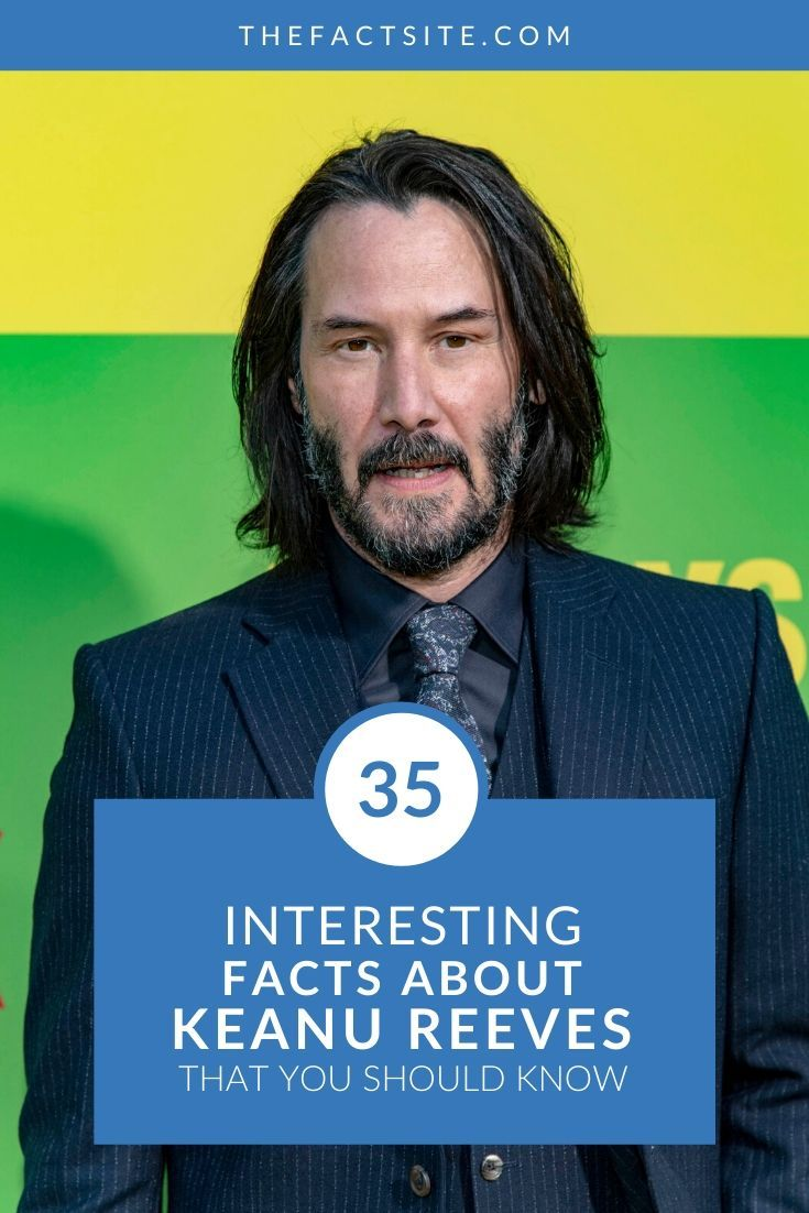 35 Interesting Facts About Keanu Reeves