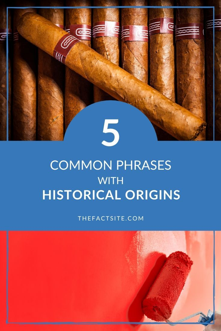 5 Common Phrases With Historical Origins