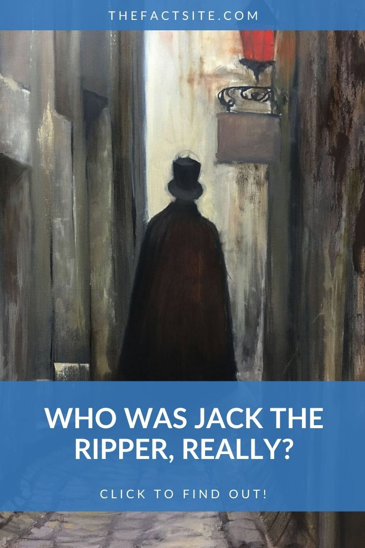 Who Was Jack the Ripper, Really?