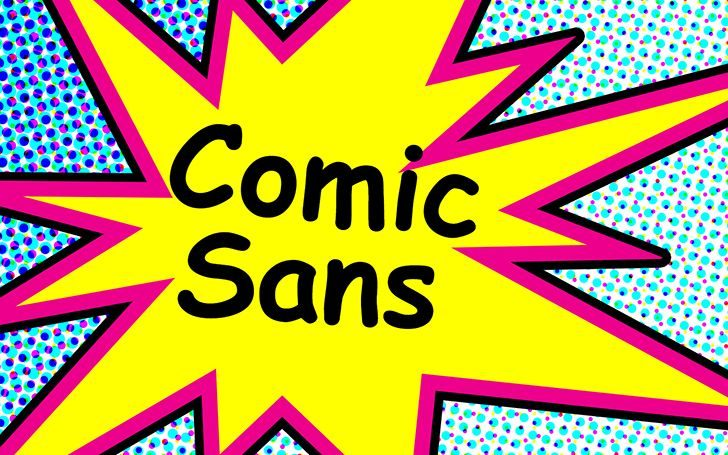 Comic Sans if the most hated font in the world.