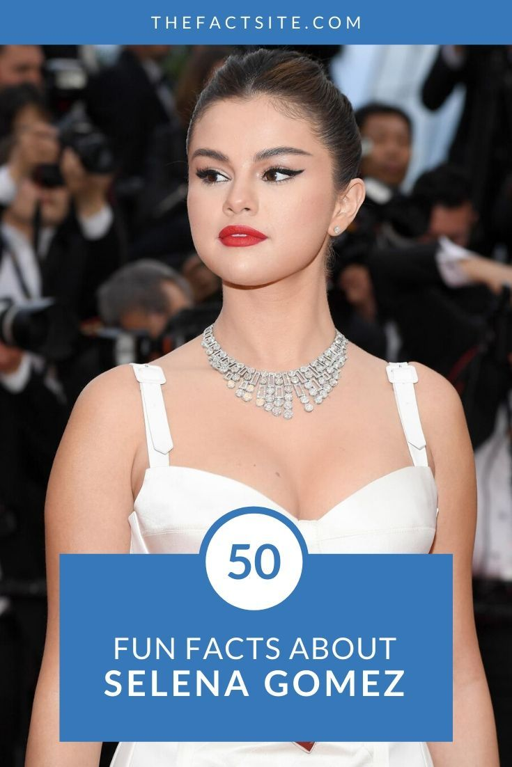 50 Fun Facts About Selena Gomez