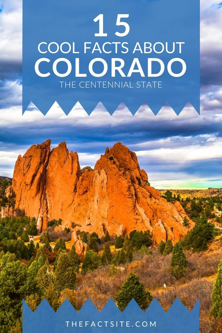 15 Cool Facts About Colorado
