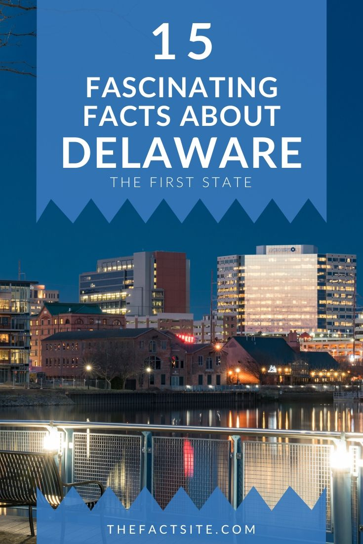 15 Fascinating Facts About Delaware