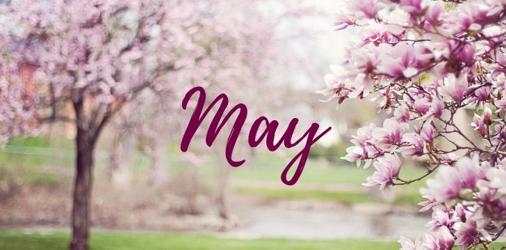 Marvelous Facts about May