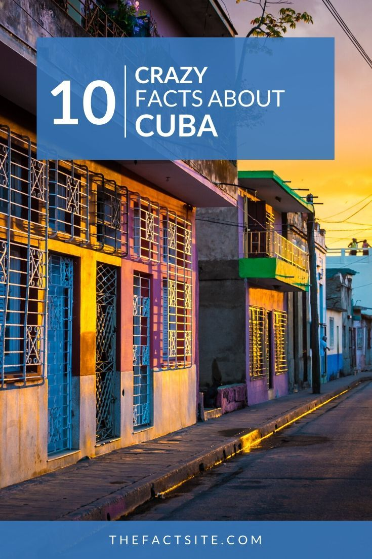 10 Crazy Facts About Cuba