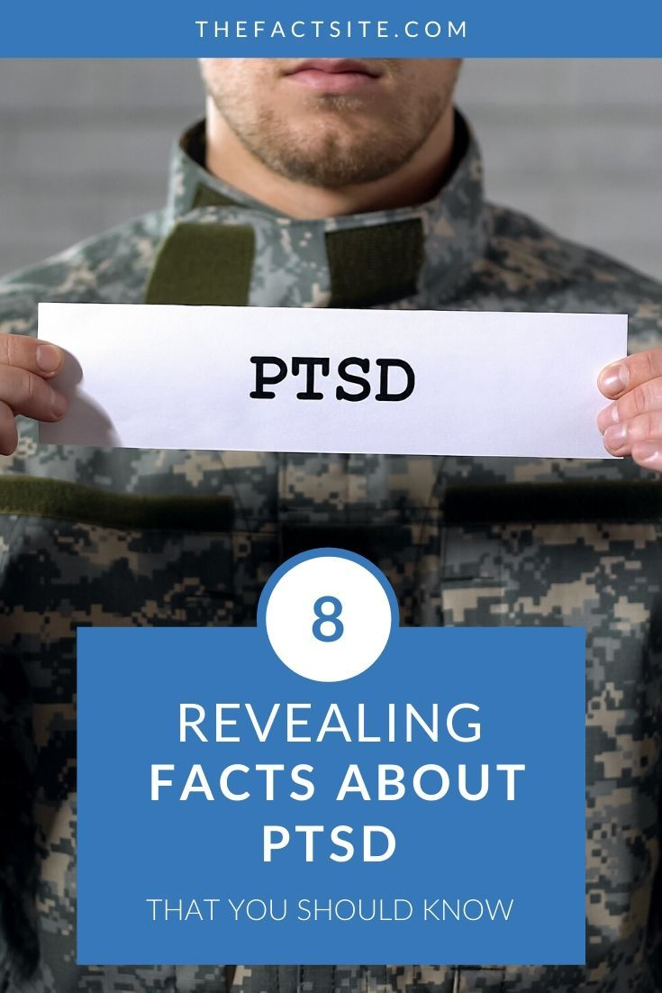 8 Revealing Facts About PTSD