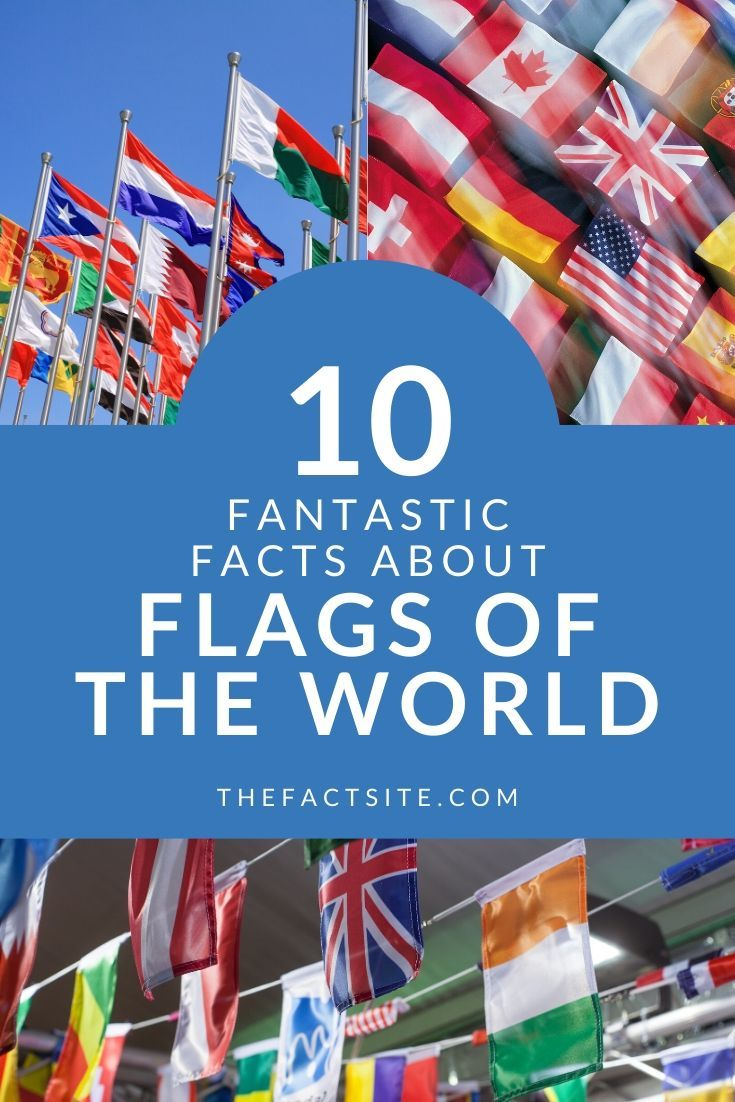 10 Fantastic Facts About Flags of the World