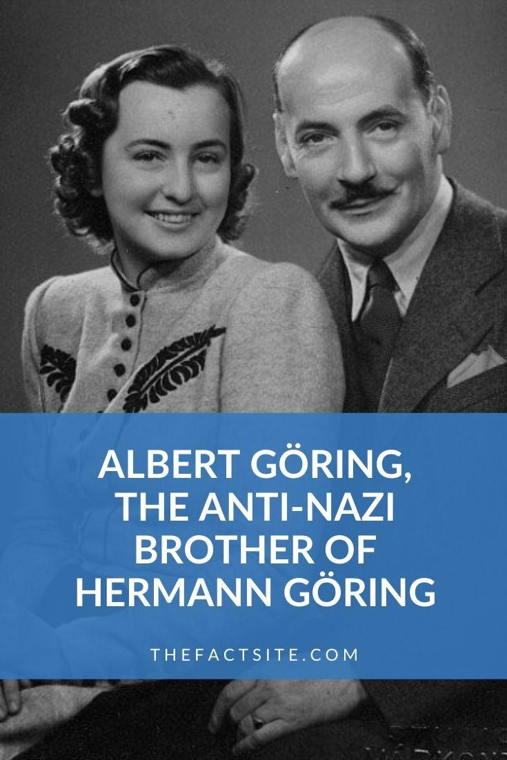 Albert Göring, The Anti-Nazi Brother of Hermann Göring