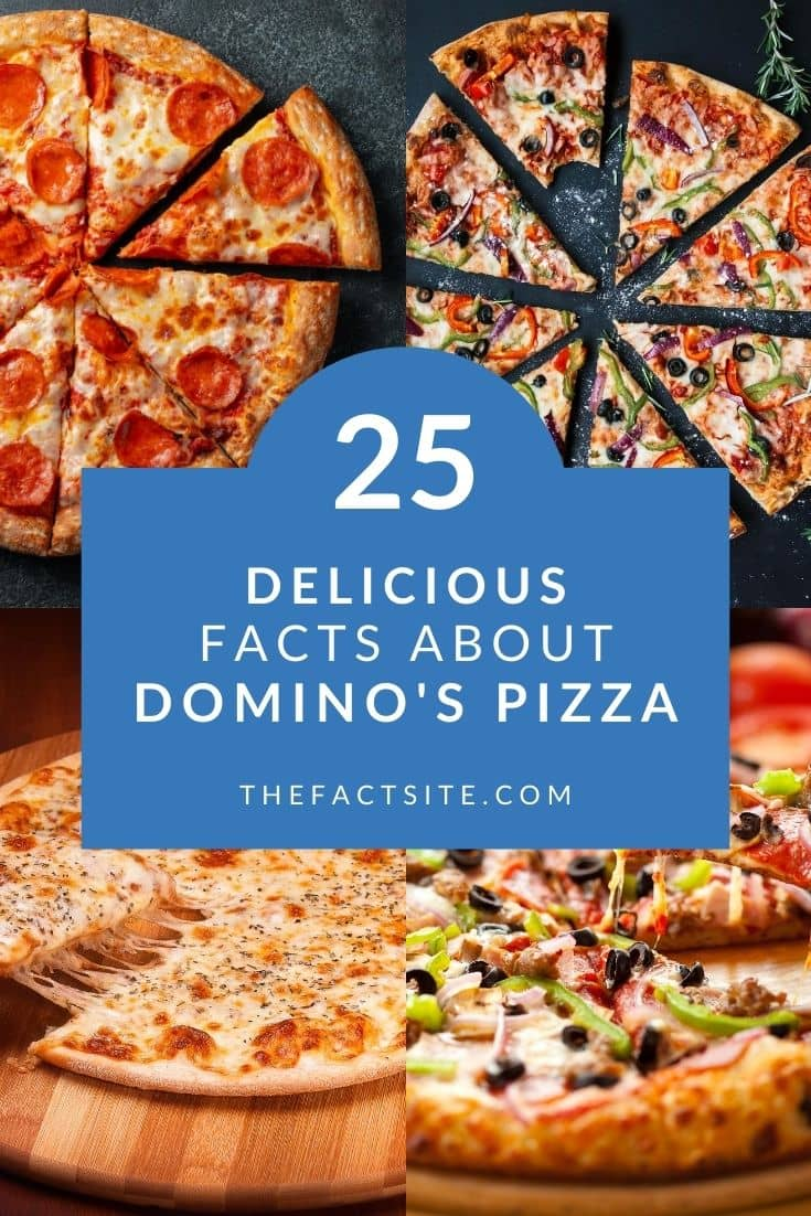 25 Delicious Facts About Domino's Pizza