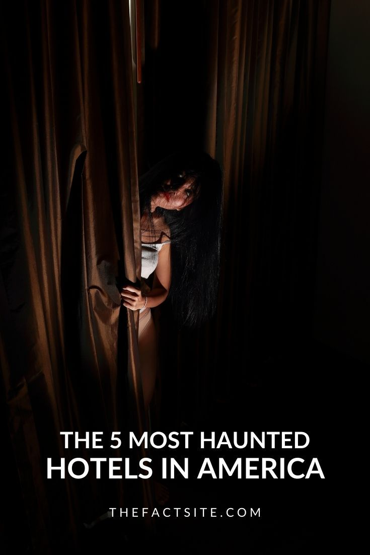 The 5 Most Haunted Hotels in America