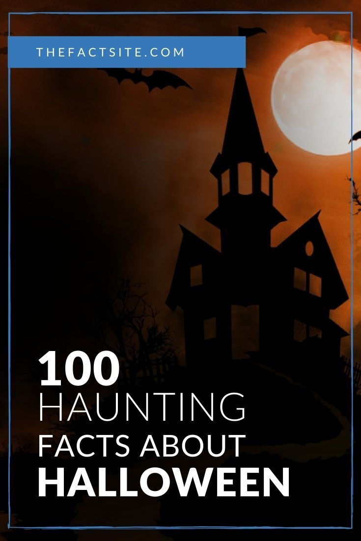 100 Haunting Facts About Halloween