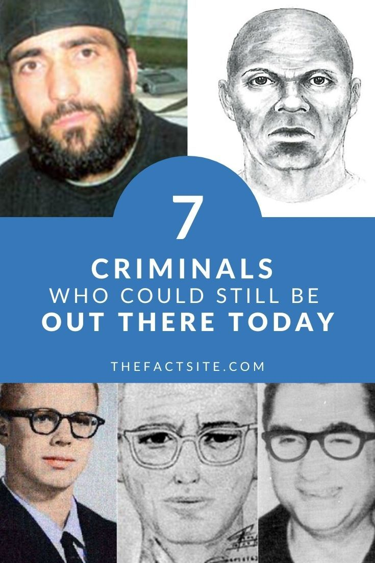 7 Criminals Who Could Still Be Out There Today