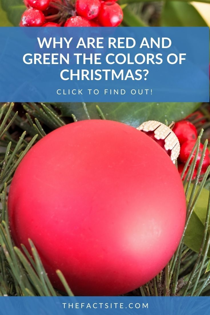 Why Are Red And Green The Colors Of Christmas?