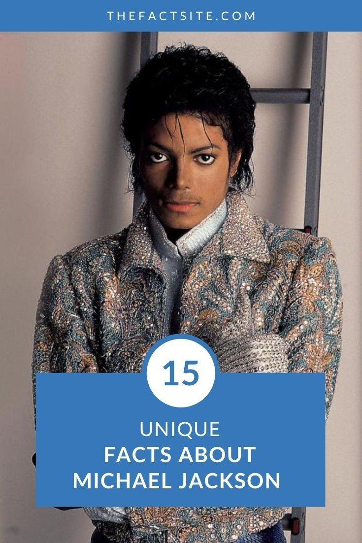 15 Unique Facts About Michael Jackson