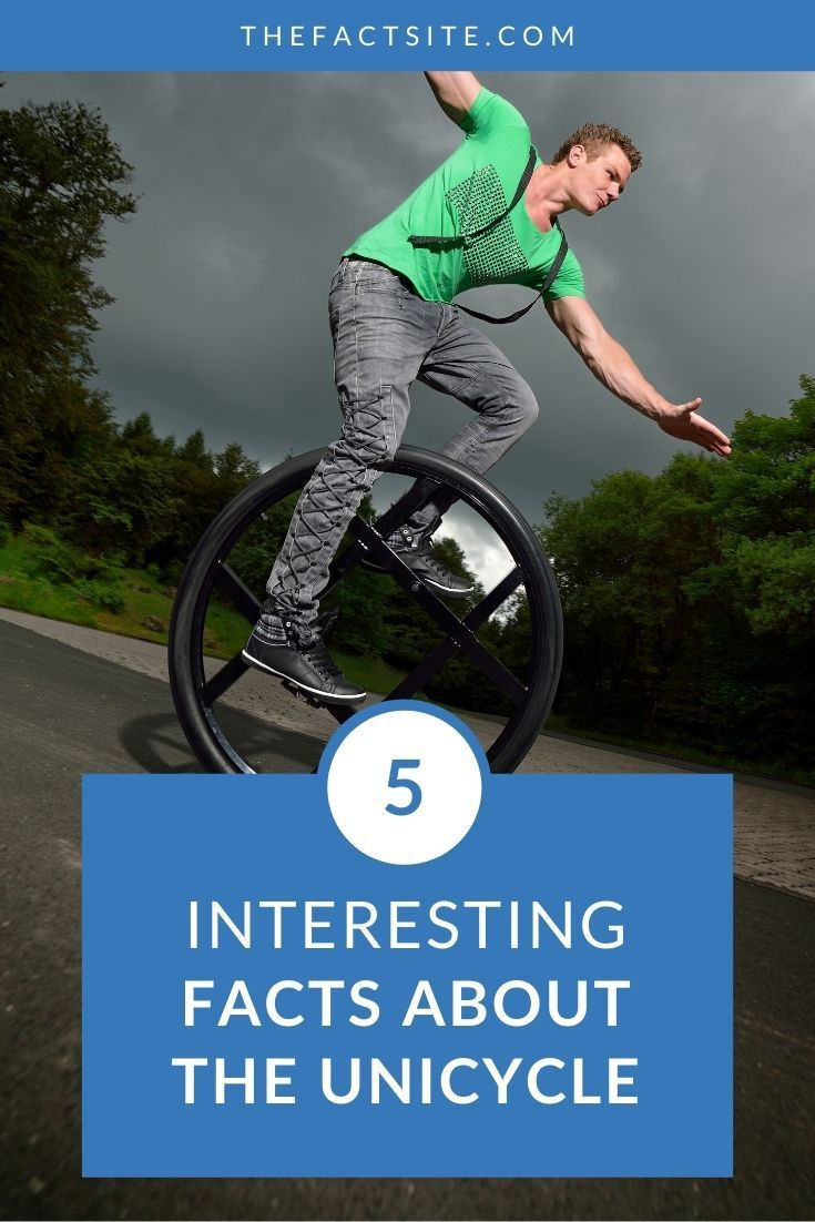 5 Interesting Facts About The Unicycle