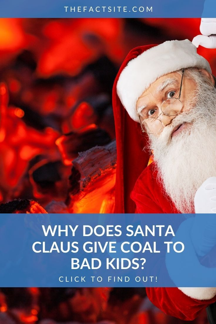 Why Does Santa Claus Give Coal To Bad Kids?