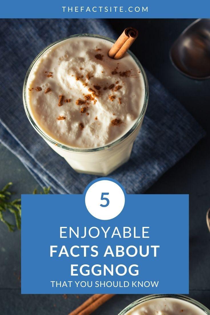 5 Enjoyable Facts About Eggnog