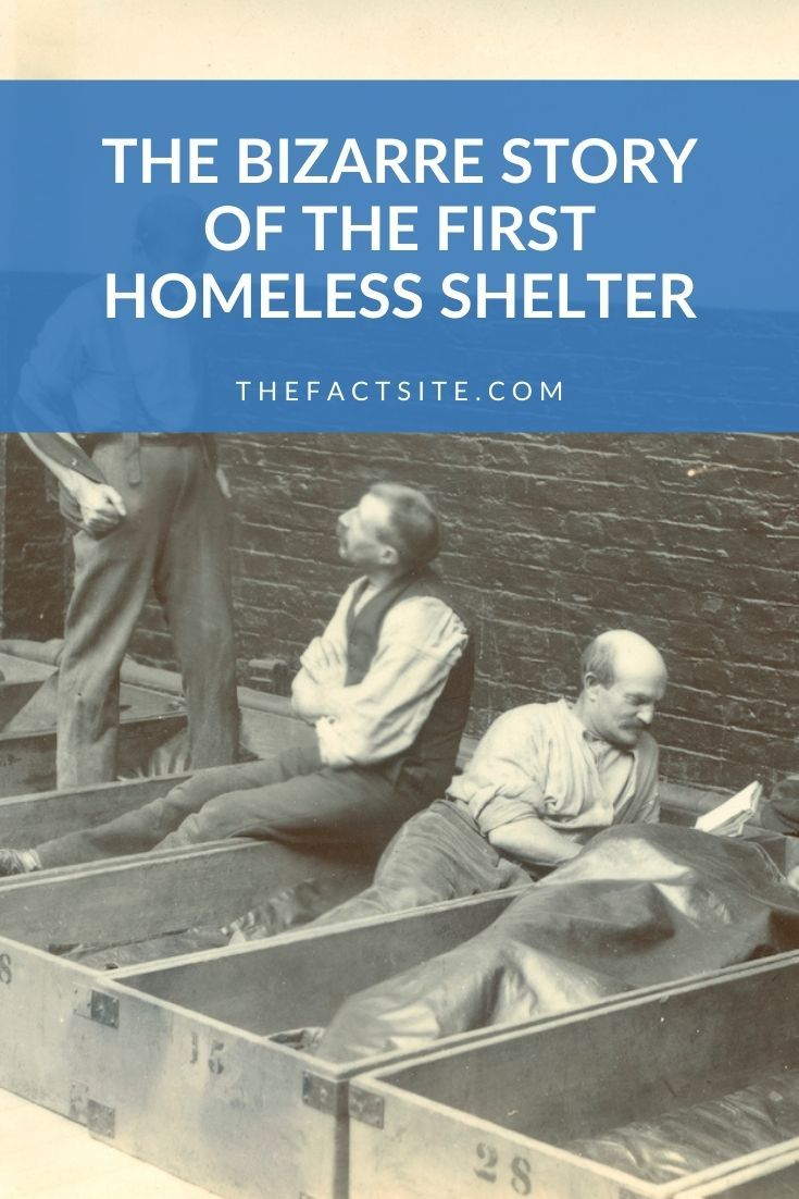 The Bizarre Story Of The First Homeless Shelter