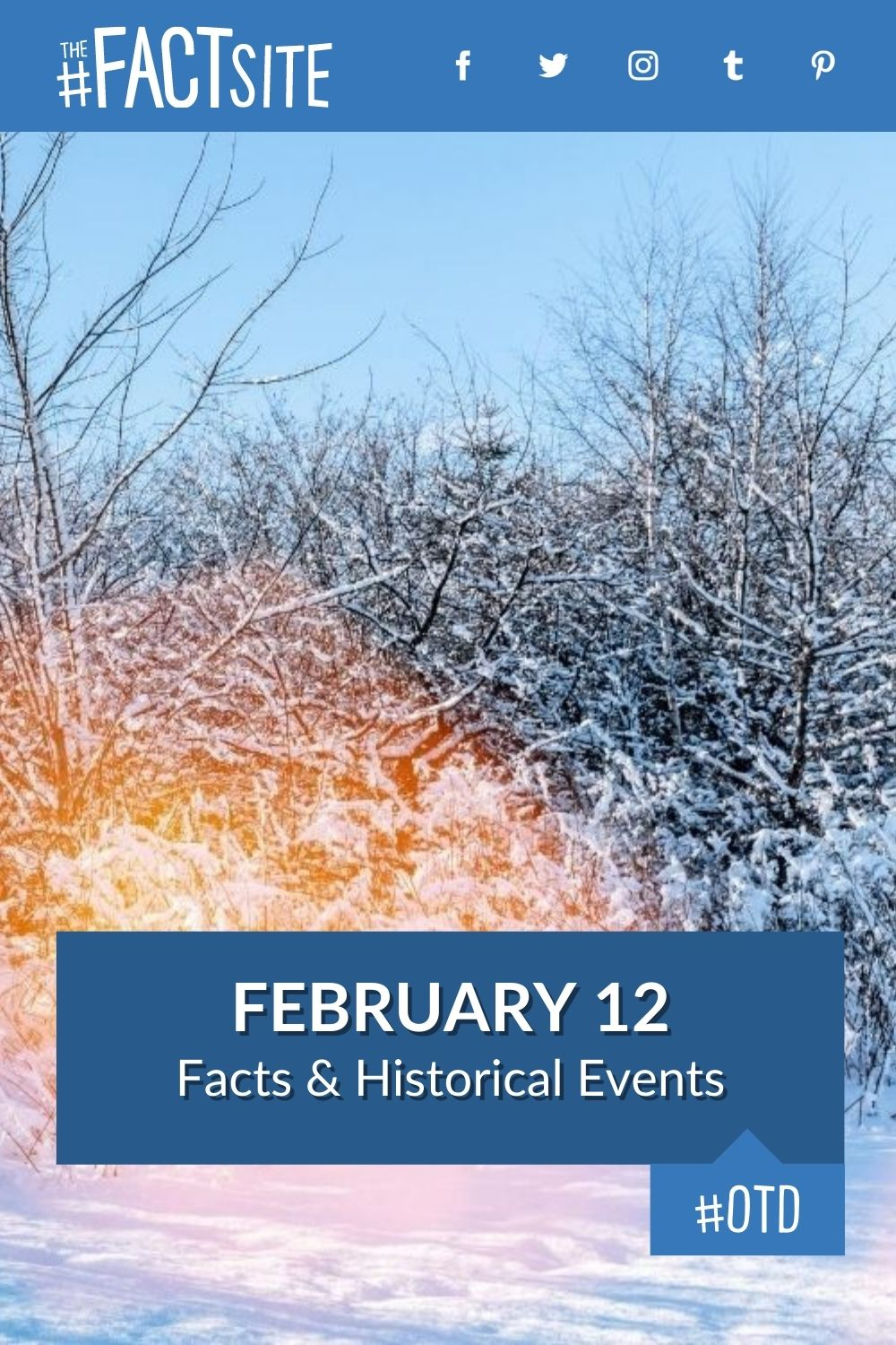 Facts & Historic Events That Happened on February 12