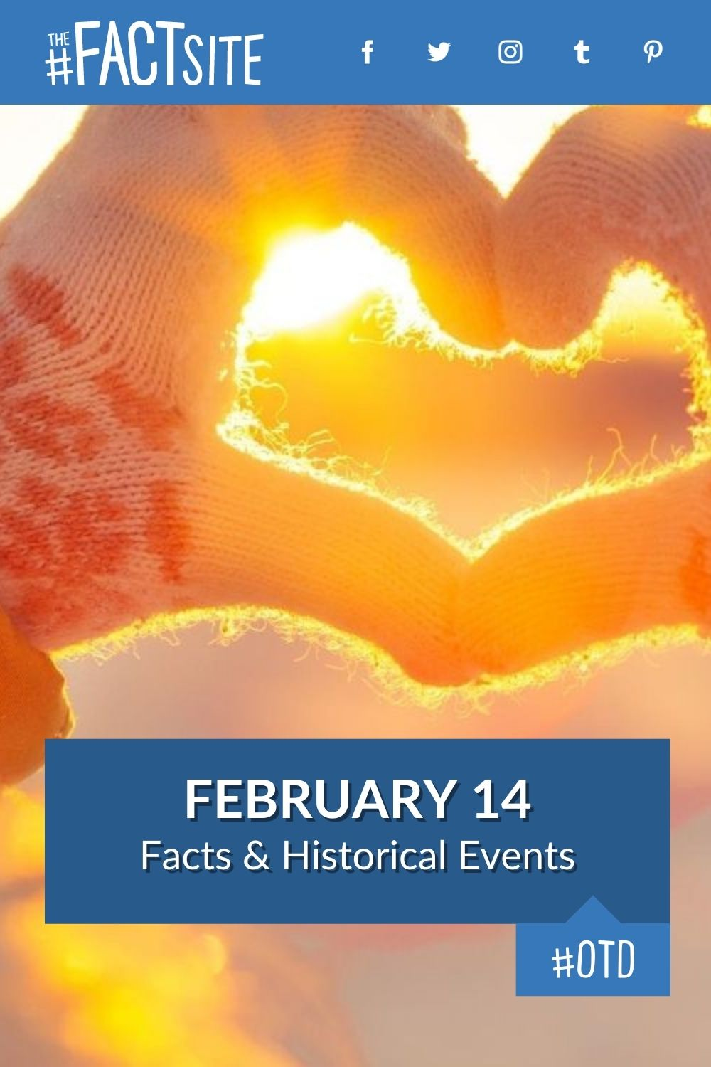 Facts & Historic Events That Happened on February 14