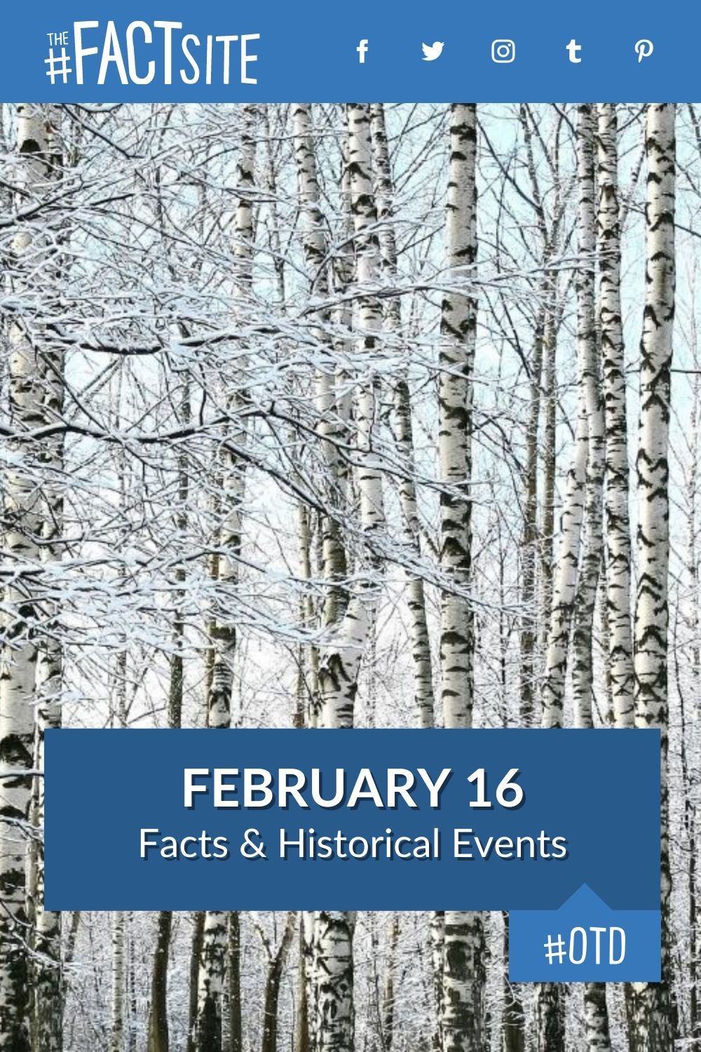 Facts & Historic Events That Happened on February 16