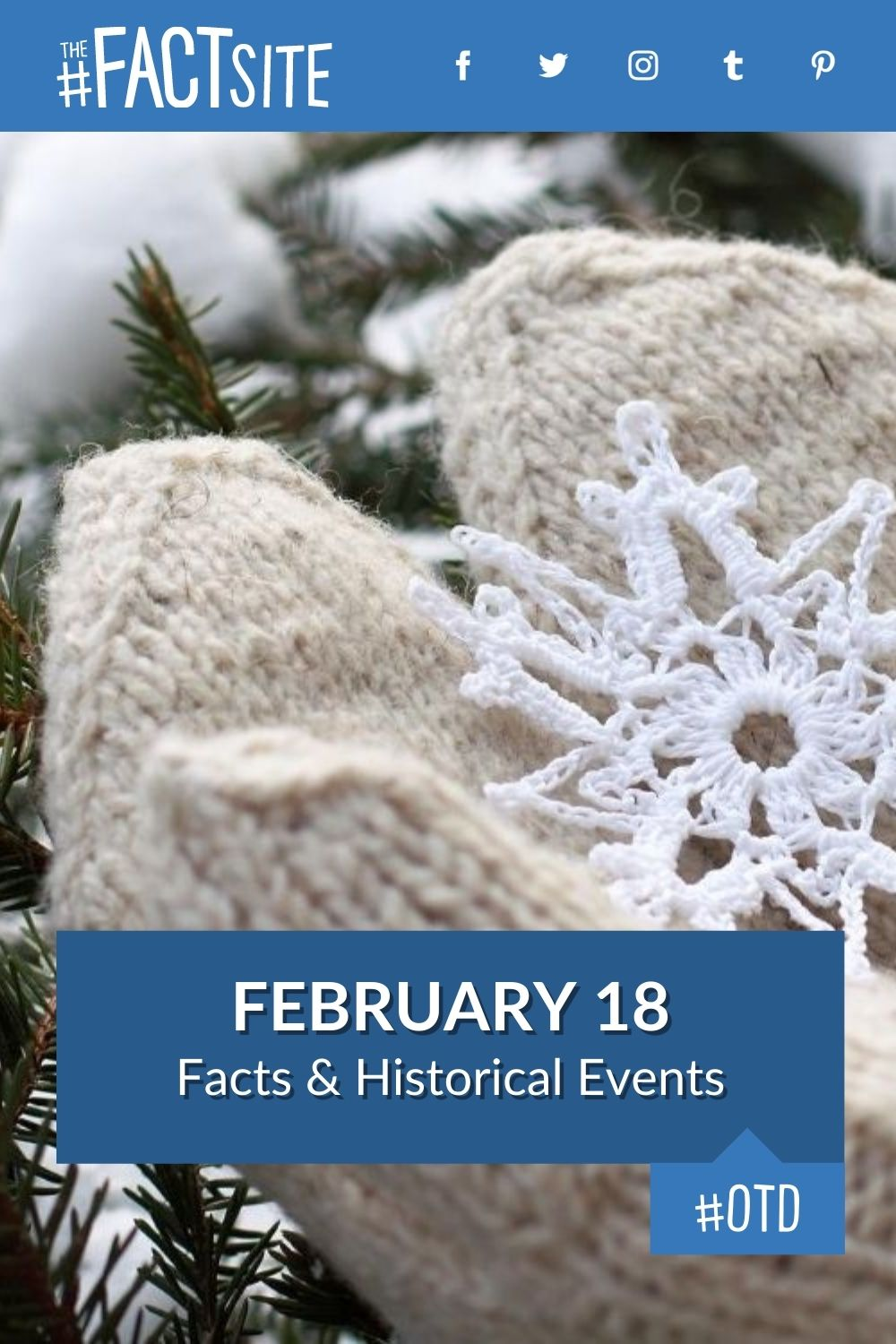 Facts & Historic Events That Happened on February 18
