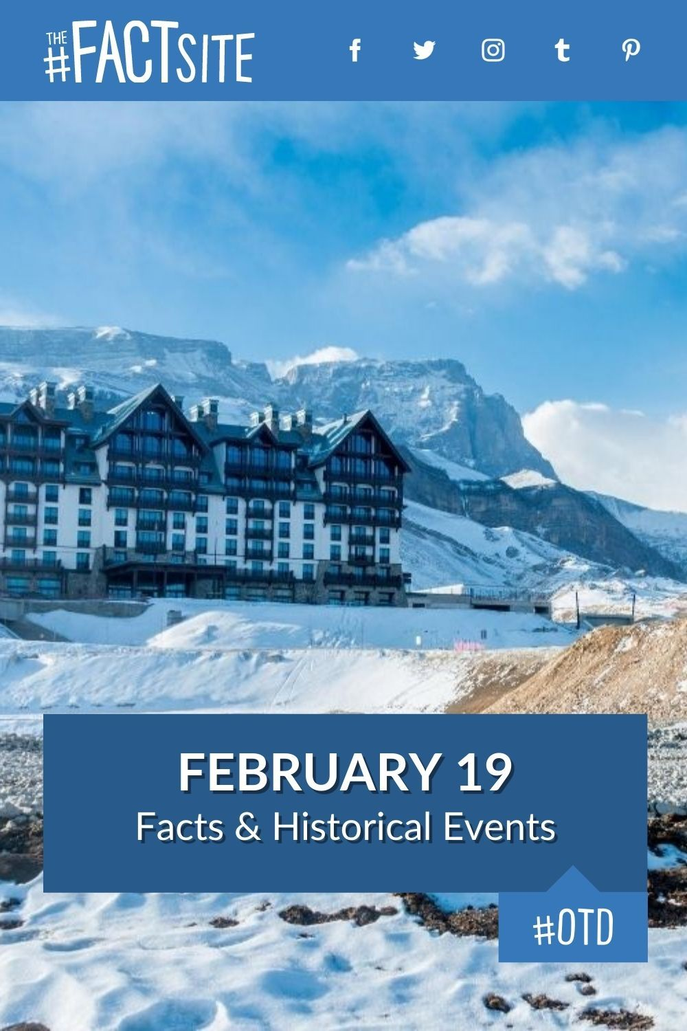 Facts & Historic Events That Happened on February 19