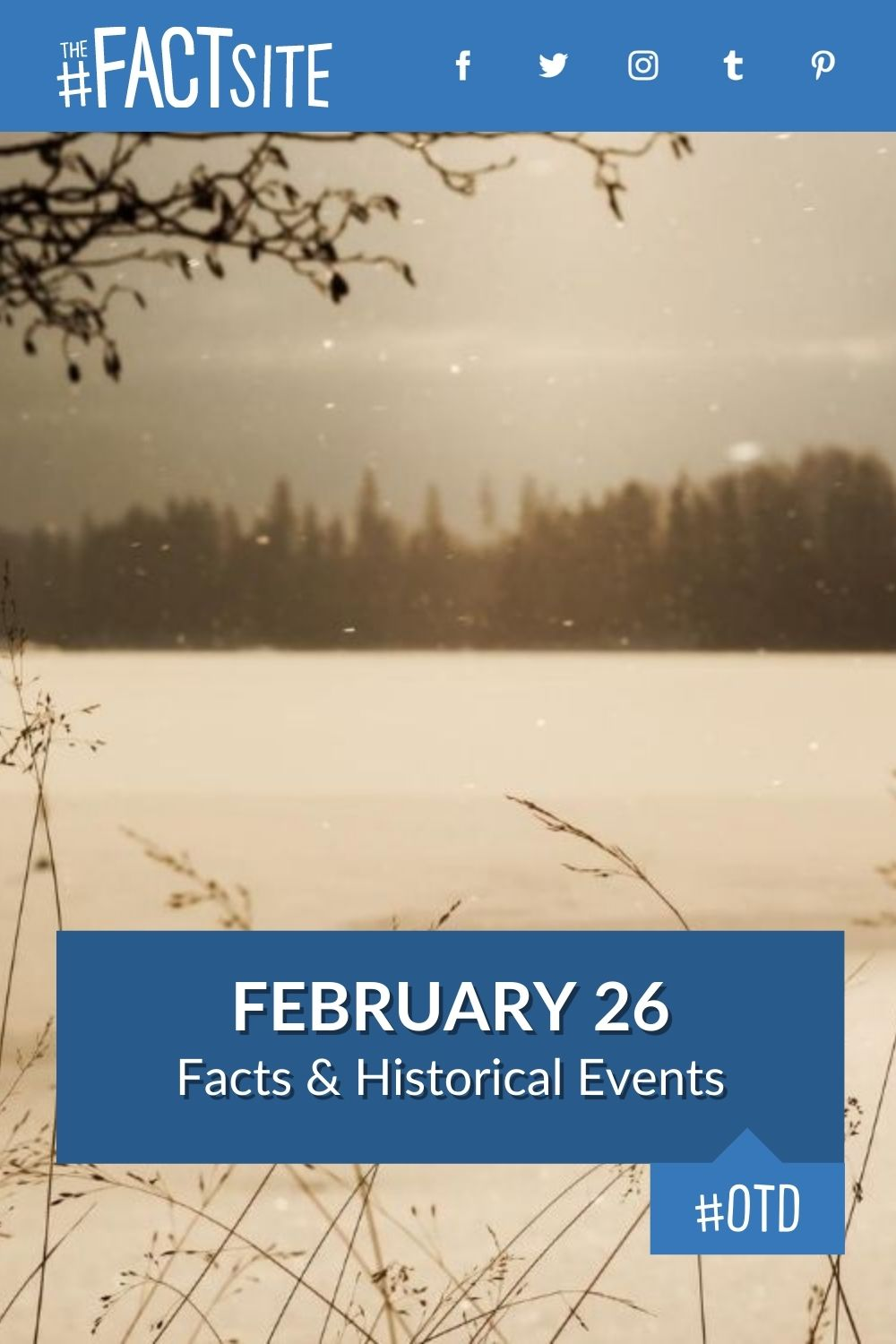 Facts & Historic Events That Happened on February 26