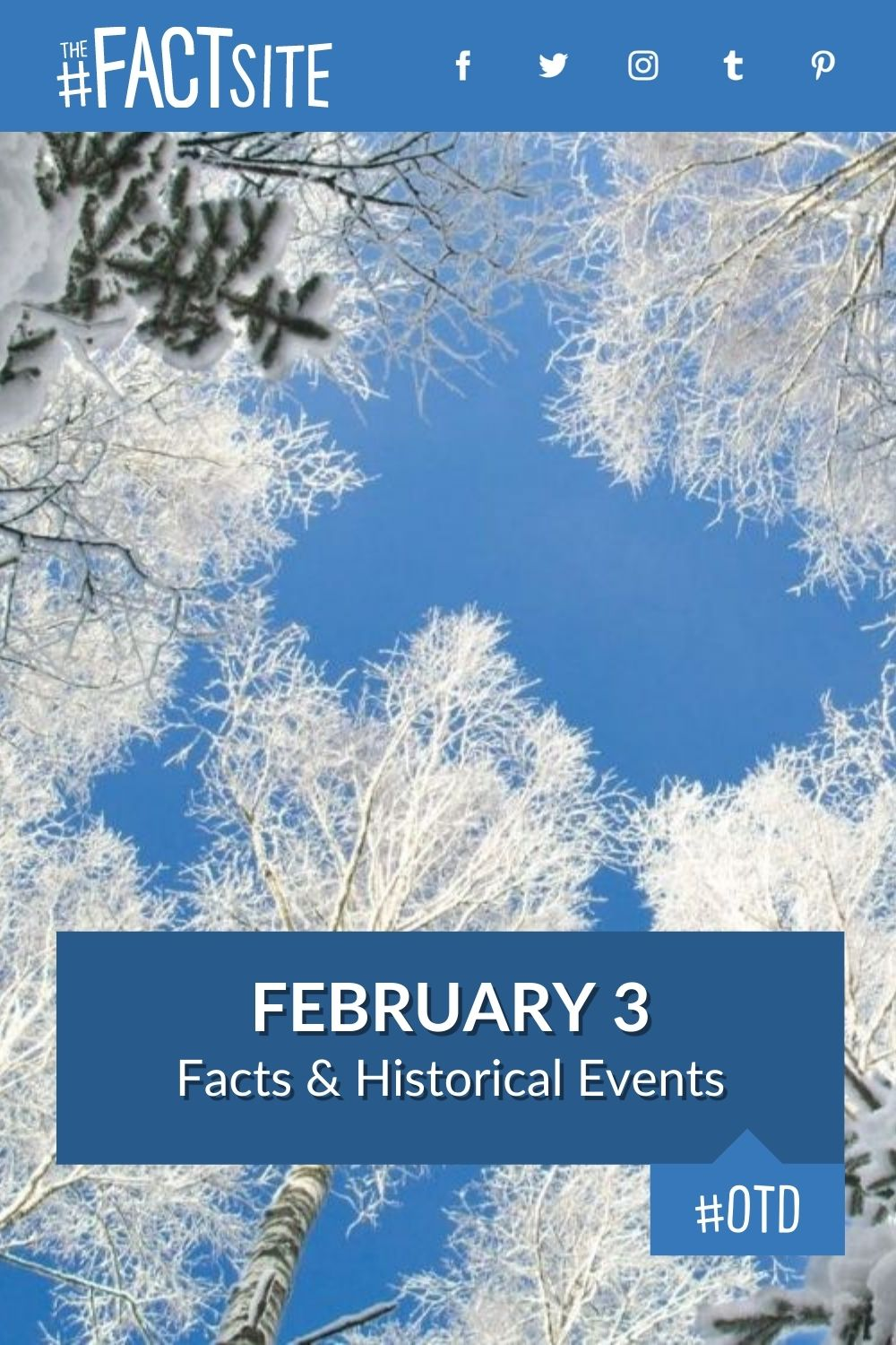 Facts & Historic Events That Happened on February 3