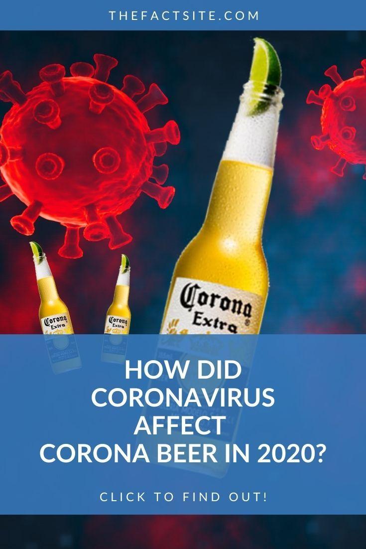How Did Coronavirus Affect Corona Beer in 2020?